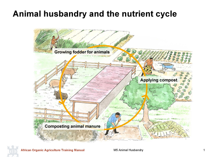 Anmimal husbandry and the nutrient cycle